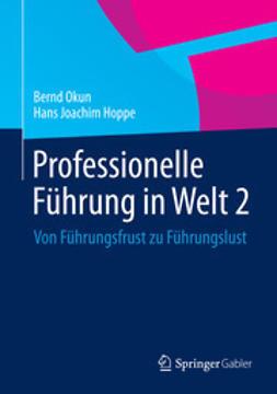 Okun, Bernd - Professionelle Führung in Welt 2, ebook