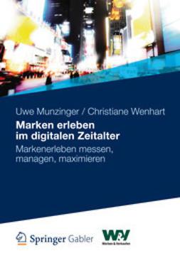 Munzinger, Uwe - Marken erleben im digitalen Zeitalter, ebook
