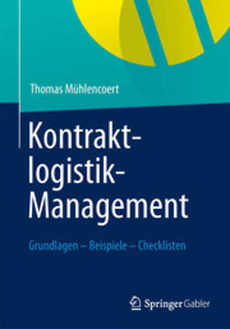 Mühlencoert, Thomas - Kontraktlogistik-Management, e-bok