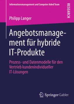 Langer, Philipp - Angebotsmanagement für hybride IT-Produkte, e-kirja