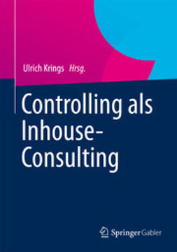 Krings, Ulrich - Controlling als Inhouse-Consulting, ebook