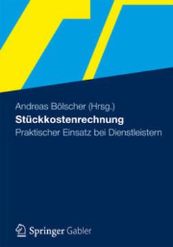 Bölscher, Andreas - Stückkostenrechnung, ebook