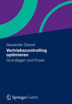 Dietzel, Alexander - Vertriebscontrolling optimieren, ebook