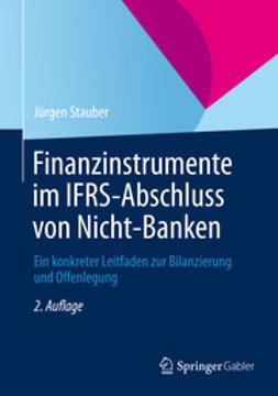 Stauber, Jürgen - Finanzinstrumente im IFRS-Abschluss von Nicht-Banken, ebook