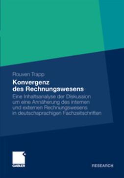 Trapp, Rouven - Konvergenz des Rechnungswesens, ebook
