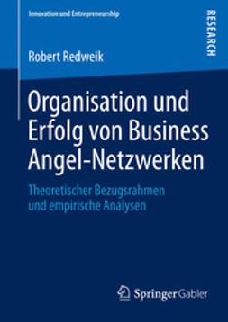 Redweik, Robert - Organisation und Erfolg von Business Angel-Netzwerken, ebook