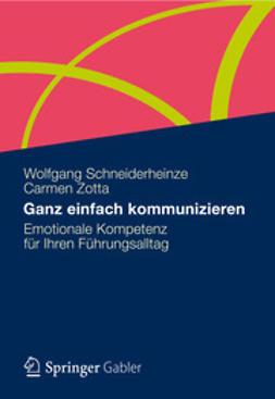 Schneiderheinze, Wolfgang - Ganz einfach kommunizieren, ebook