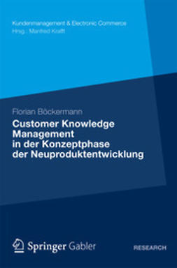 Böckermann, Florian - Customer Knowledge Management in der Konzeptphase der Neuproduktentwicklung, ebook
