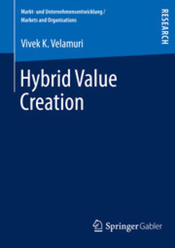 Velamuri, Vivek K. - Hybrid Value Creation, ebook