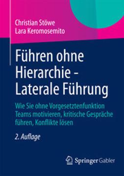 Stöwe, Christian - Führen ohne Hierarchie - Laterale Führung, ebook