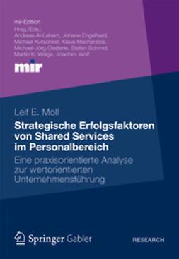 Moll, Leif E. - Strategische Erfolgsfaktoren von Shared Services im Personalbereich, ebook