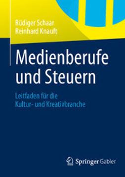 Schaar, Rüdiger - Medienberufe und Steuern, ebook