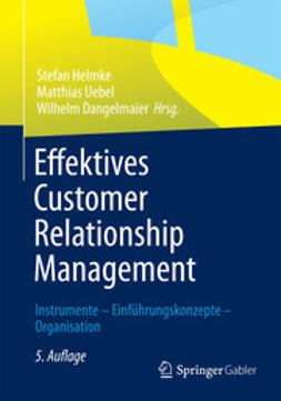 Helmke, Stefan - Effektives Customer Relationship Management, ebook