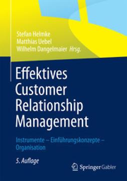 Helmke, Stefan - Effektives Customer Relationship Management, e-bok