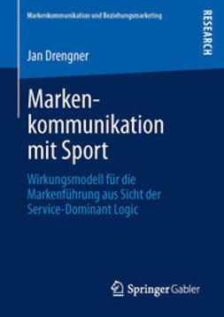 Drengner, Jan - Markenkommunikation mit Sport, e-kirja