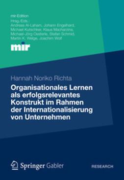 Richta, Hannah Noriko - Organisationales Lernen als erfolgsrelevantes Konstrukt im Rahmen der Internationalisierung von Unternehmen, ebook