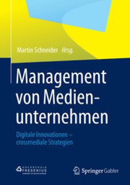 Schneider, Martin - Management von Medienunternehmen, ebook