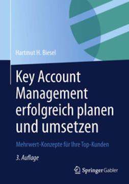 Biesel, Hartmut H. - Key Account Management erfolgreich planen und umsetzen, ebook