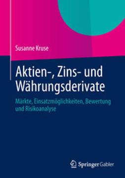 Kruse, Susanne - Aktien-, Zins- und Währungsderivate, ebook