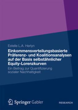 Herlyn, Estelle L. A. - Einkommensverteilungsbasierte Präferenz- und Koalitionsanalysen auf der Basis selbstähnlicher Equity-Lorenzkurven, ebook