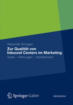 Schagen, Alexander - Zur Qualität von Inbound Centers im Marketing, ebook
