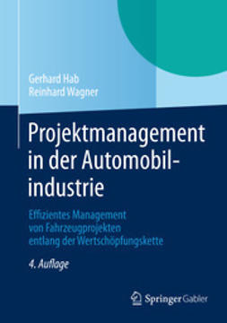 Hab, Gerhard - Projektmanagement in der Automobilindustrie, ebook
