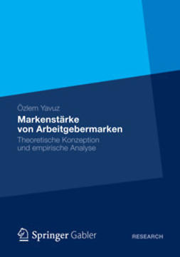 Yavuz, Özlem - Markenstärke von Arbeitgebermarken, ebook