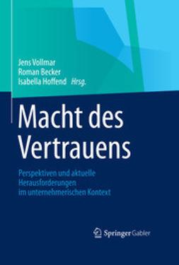 Vollmar, Jens - Macht des Vertrauens, ebook