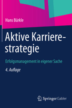 Bürkle, Hans - Aktive Karrierestrategie, ebook