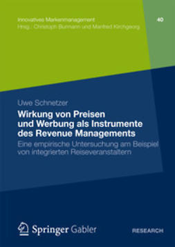 Schnetzer, Uwe - Wirkung von Preisen und Werbung als Instrumente des Revenue Managements, ebook