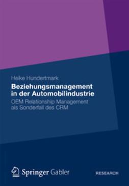Hundertmark, Heike - Beziehungsmanagement in der Automobilindustrie, ebook