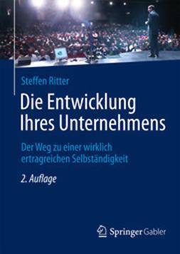 Ritter, Steffen - Die Entwicklung Ihres Unternehmens, ebook