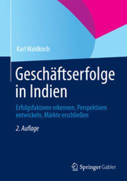 Waldkirch, Karl - Geschäftserfolge in Indien, ebook