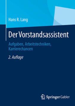 Lang, Hans R. - Der Vorstandsassistent, ebook