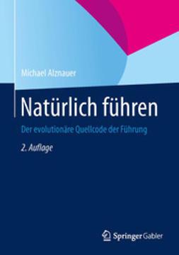 Alznauer, Michael - Natürlich führen, ebook