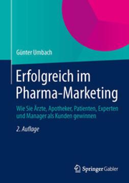 Umbach, Günter - Erfolgreich im Pharma-Marketing, ebook