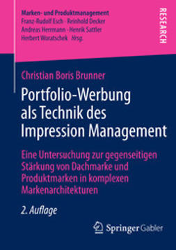 Brunner, Christian Boris - Portfolio-Werbung als Technik des Impression Management, e-bok