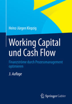 Klepzig, Heinz-Jürgen - Working Capital und Cash Flow, ebook