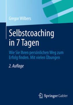 Wilbers, Gregor - Selbstcoaching in 7 Tagen, ebook