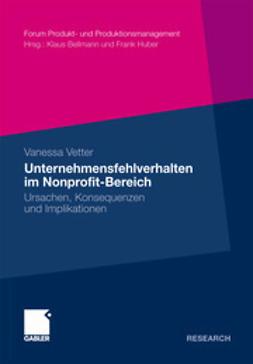 Vetter, Vanessa - Unternehmensfehlverhalten im Nonprofit-Bereich, ebook