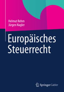 Rehm, Helmut - Europäisches Steuerrecht, ebook