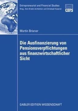 Brixner, Martin - Die Ausfinanzierung von Pensionsverpflichtungen aus finanzwirtschaftlicher Sicht, ebook