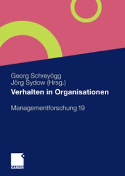 Schreyögg, Georg - Verhalten in Organisationen, e-bok
