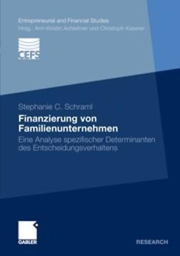 Schraml, Stephanie C. - Finanzierung von Familienunternehmen, ebook