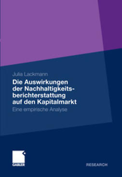 Lackmann, Julia - Die Auswirkungen der Nachhaltigkeitsberichterstattung auf den Kapitalmarkt, ebook