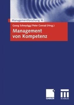 Schreyögg, Georg - Management von Kompetenz, ebook