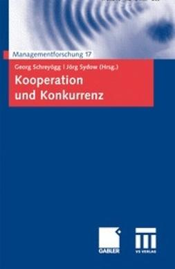 Schreyögg, Georg - Kooperation und Konkurrenz, ebook