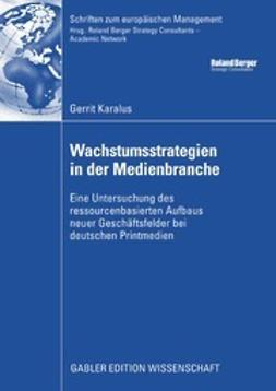 Karalus, Gerrit - Wachstumsstrategien in der Medienbranche, ebook