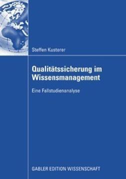 Kusterer, Steffen - Qualitätssicherung im Wissensmanagement, ebook