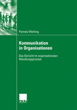 Wehling, Pamela - Kommunikation in Organisationen, ebook